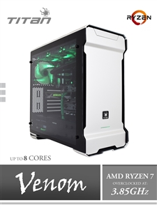 Titan A175 VENOM - Overclocked 3.85GHz AMD RYZEN 7 1700X 8-Core Workstation PC
