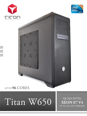 Titan W650 - Quad CPUs Intel Xeon E7-4800 / E7-8800 V4 Series Super Workstation up to 96 cores