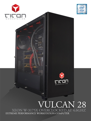 Titan Vulcan 28 - Intel Xeon W-3175X  28 Cores Overclocked to 4.6GHz Extreme Performance Workstation Computer